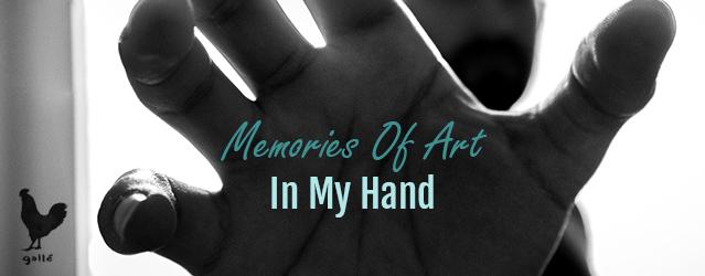 Memories Of Art In My Hand | Francesco Galle | Artist In Toronto